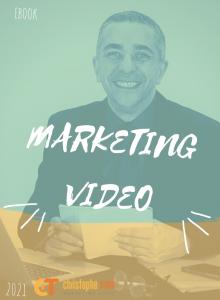 Ebook Marketing Vidéo 2021