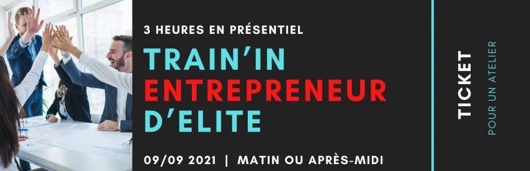 Train'In Entrepreneur d'Elite